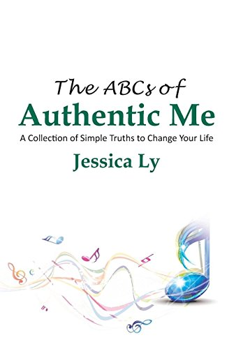 9781504906890: The ABCs of Authentic Me: A Collection of Simple Truths to Change Your Life