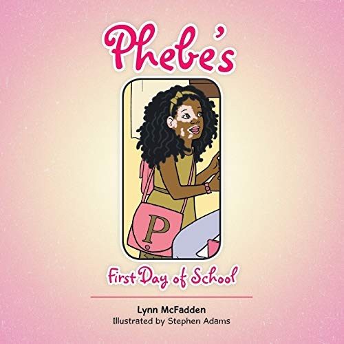 9781504908115: Phebe's First Day of School
