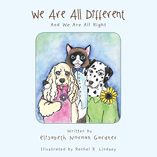 We Are All Different: And We Are All Right: Gardner, Elisabeth Norman
