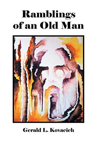9781504909099: Ramblings of an Old Man