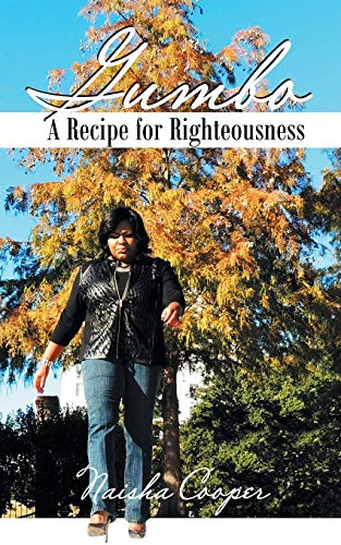 9781504910170: Gumbo: A Recipe For Righteousness