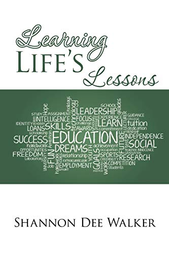 Learning Life's Lessons: Shannon Dee Walker