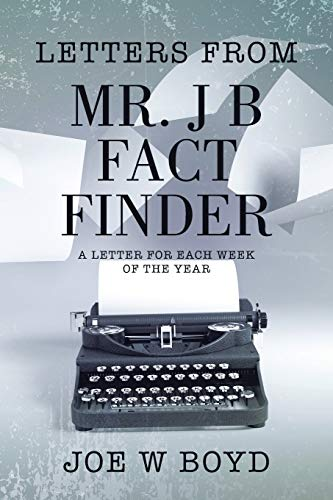 9781504910330: Letters from Mr. J B Fact Finder: A Letter for Each Week of the Year