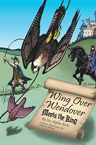 9781504910415: Wing Over Wendover Meets the King