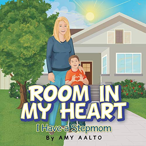 9781504911504: Room in My Heart: I Have a Stepmom