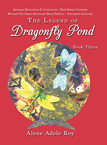 9781504914604: The Legend Of Dragonfly Pond: Book Three