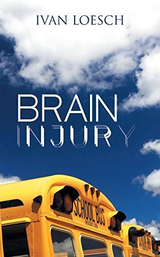9781504915380: Brain Injury