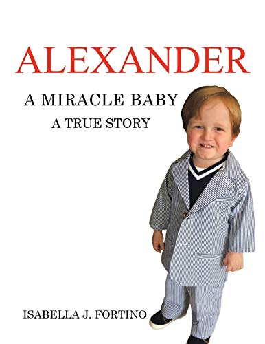 9781504915755: Alexander: A Miracle Baby