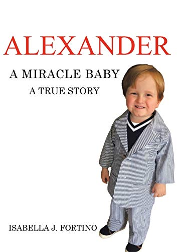9781504915762: Alexander: A Miracle Baby