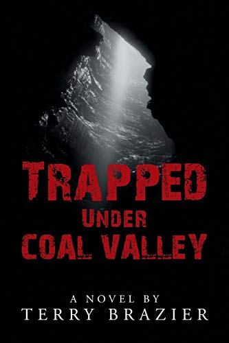 9781504915922: Trapped Under Coal Valley