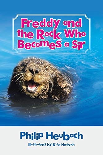 9781504916486: Freddy and the Rock Who Becomes a Sir