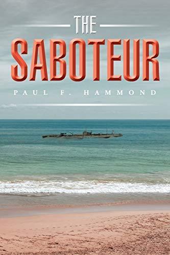 9781504916608: The Saboteur