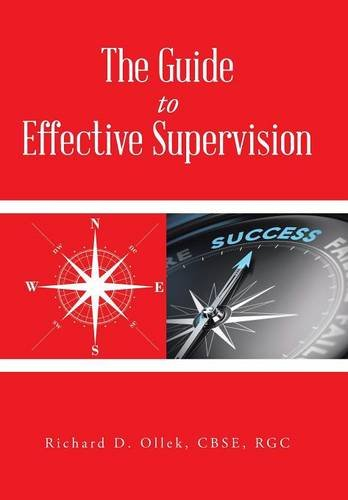 9781504917445: The Guide to Effective Supervision