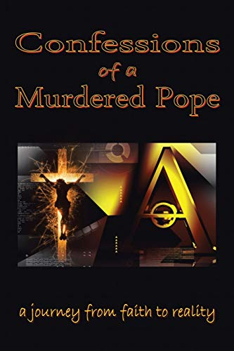 Confessions of a Murdered Pope: Testament of John Paul I: Lucien Gregoire