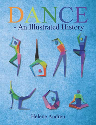 DANCE - An Illustrated History: Andreu, Helene