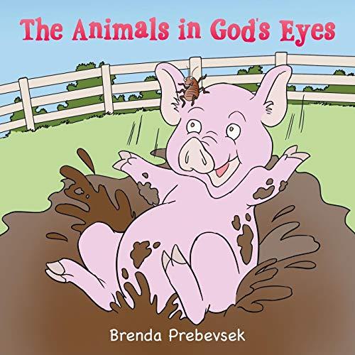The Animals in God's Eyes: Brenda Prebevsek