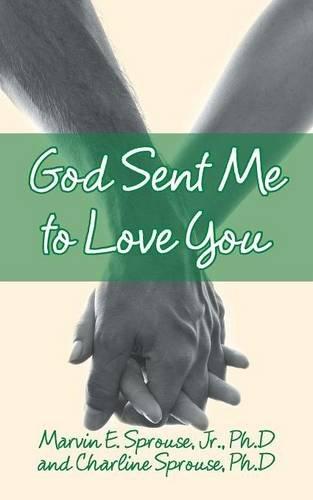 9781504923187: God Sent Me to Love You