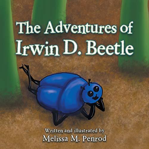 9781504924382: The Adventures of Irwin D. Beetle
