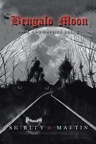9781504924566: Bengalo Moon: Jook and Gypsies Vol. 2 (Volume 2)