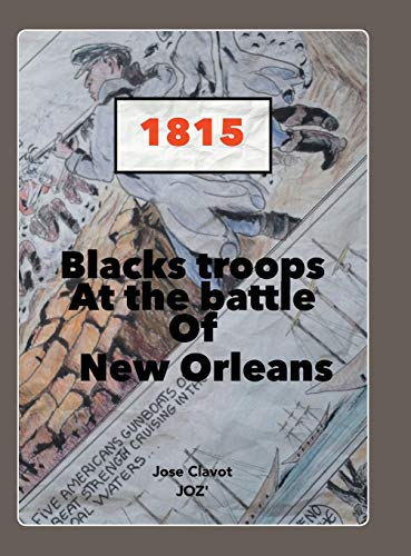9781504933254: Black Troops: At the Battle of New Orleans