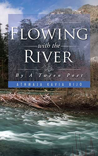 9781504935494: Flowing with the River: By A Tween Poet
