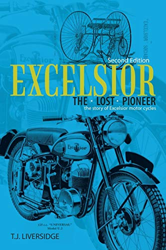 9781504941013: Excelsior the Lost Pioneer: Second Edition