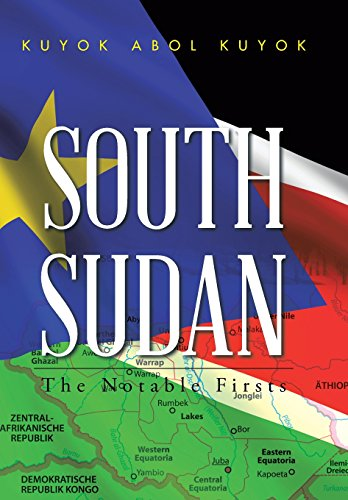 9781504943451: South Sudan: The Notable Firsts