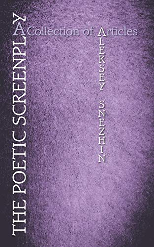 9781504943598: The Poetic Screenplay: A Collection of Articles
