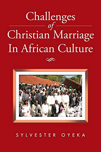 9781504946933: Challenges of Christian Marriage In African Culture