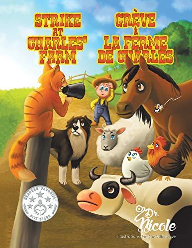 9781504947718: Strike At Charles' Farm/Grève à la ferme de Charles/Mom's Choice Awards Recipients