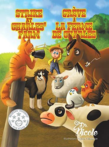 9781504947732: Strike At Charles' Farm/Grève à la ferme de Charles/Mom's Choice Awards Recipients
