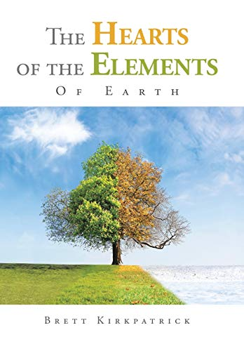 9781504950381: The Hearts of the Elements: Of Earth