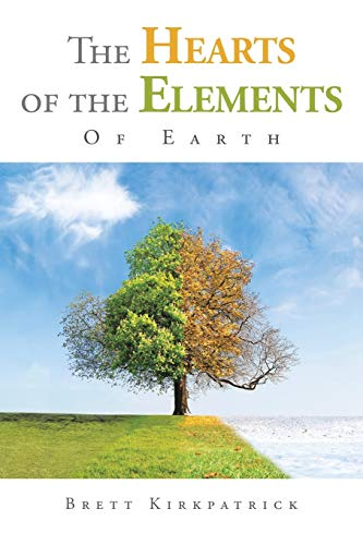 9781504950404: The Hearts of the Elements: Of Earth