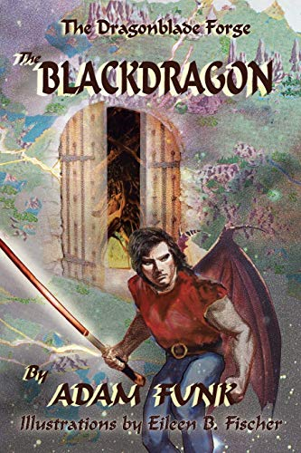 9781504954006: The Dragonblade Forge: Book I: The Blackdragon