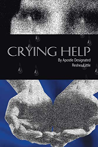 Crying Help: Little, Reshea