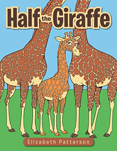 9781504955850: Half the Giraffe