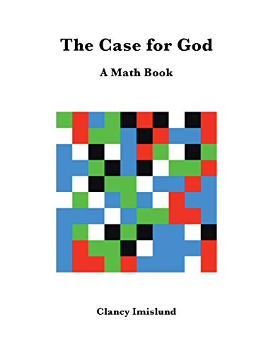 9781504959667: The Case for God: A Math Book