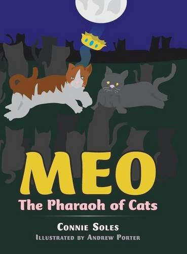 9781504962254: Meo: The Pharaoh of Cats