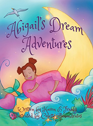 9781504962636: Abigail's Dream Adventures: My Friends and Me