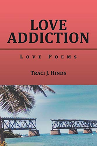 Love Addiction: Love Poems