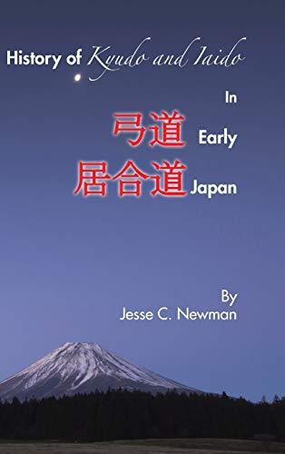 9781504963589: History of Kyudo and Iaido In Early Japan