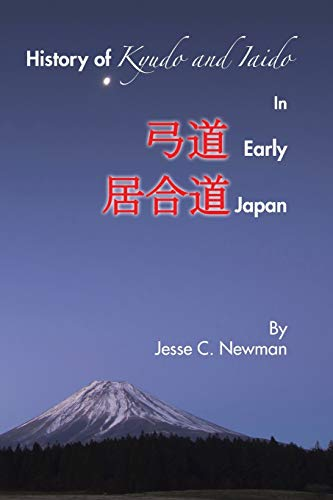 9781504963602: History of Kyudo and Iaido In Early Japan