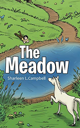9781504964715: The Meadow