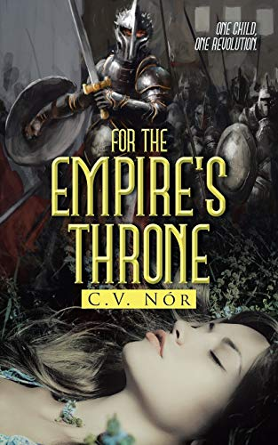 9781504964906: For the Empire's Throne