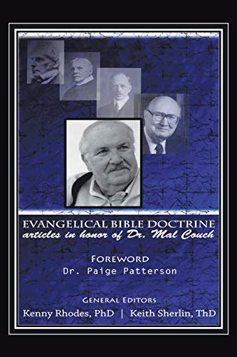 9781504964975: Evangelical Bible Doctrine: Articles in Honor of Dr. Mal Couch