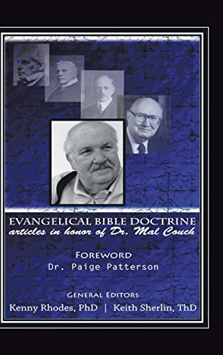 9781504964982: Evangelical Bible Doctrine: Articles in Honor of Dr. Mal Couch