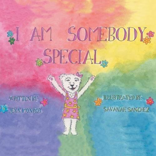 9781504965286: I Am Somebody Special