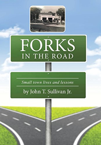 9781504965477: Forks in the Road: Small Town Lives and Lessons