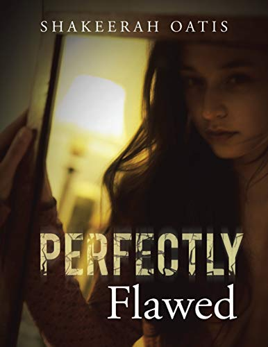 9781504965491: Perfectly Flawed
