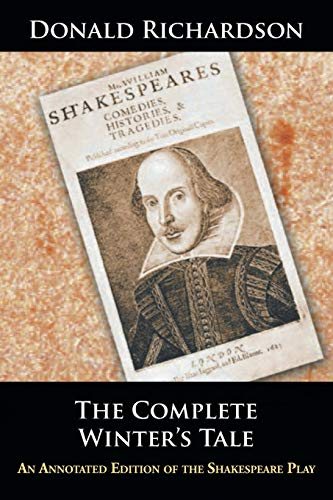 9781504965873: The Complete Winter's Tale: An Annotated Edition of the Shakespeare Play